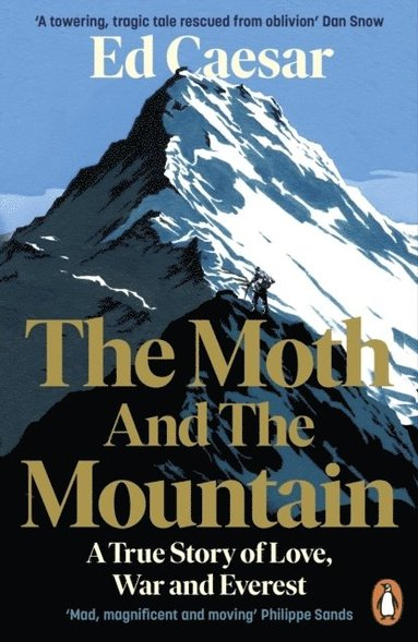 bokomslag The Moth and the Mountain: A True Story of Love, War and Everest