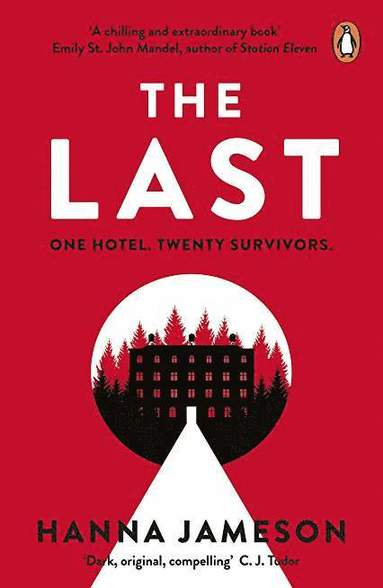 bokomslag The Last: The breathtaking dystopian psychological thriller that will keep you up all night