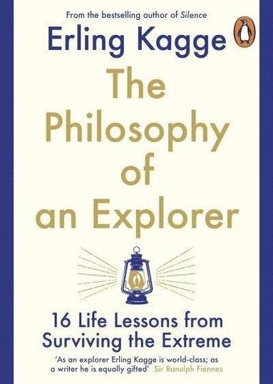 bokomslag The Philosophy of an Explorer