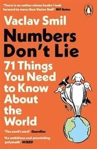 bokomslag Numbers Don't Lie: 71 Things You Need to Know About the World