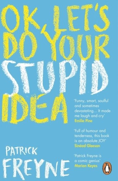 bokomslag OK, Let's Do Your Stupid Idea