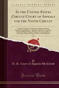 bokomslag In the United States Circuit Court of Appeals for the Ninth Circuit, Vol. 5