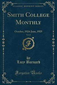 bokomslag Smith College Monthly, Vol. 33