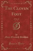 bokomslag The Cloven Foot, Vol. 1 of 3