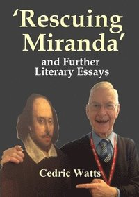 bokomslag 'Rescuing Miranda' And Further Literary Essays