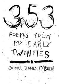 bokomslag 353 Poems from My Early Twenties