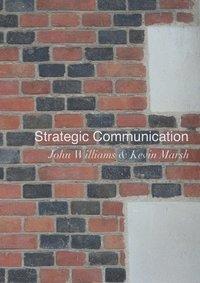 bokomslag Strategic Communication
