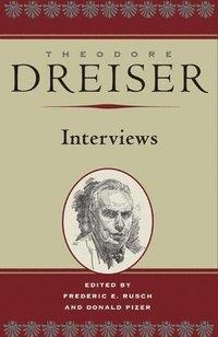 bokomslag Theodore Dreiser: Interviews