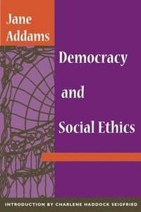 bokomslag Democracy and Social Ethics