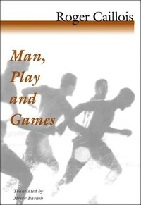 bokomslag Man, Play and Games