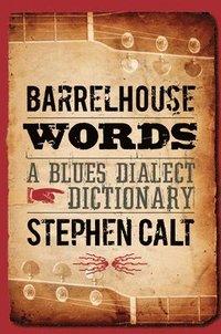 bokomslag Barrelhouse Words