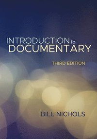 bokomslag Introduction to documentary, third edition
