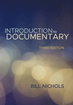bokomslag Introduction to documentary, third edition