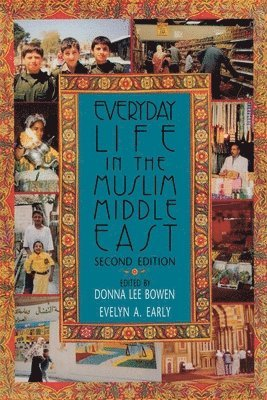 bokomslag Everyday Life in the Muslim Middle East, Second Edition