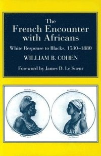 bokomslag The French Encounter with Africans
