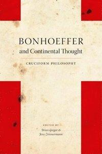 bokomslag Bonhoeffer and Continental Thought