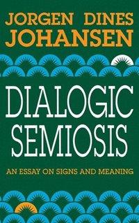 bokomslag Dialogic Semiosis