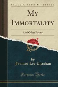 bokomslag My Immortality