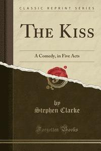 bokomslag The Kiss