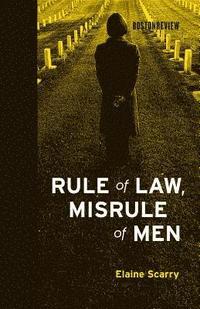 bokomslag Rule of Law, Misrule of Men