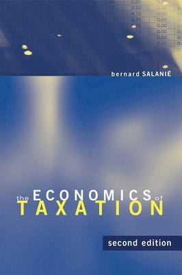 bokomslag The Economics of Taxation