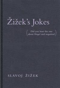 bokomslag Zizeks jokes - (did you hear the one about hegel and negation?)