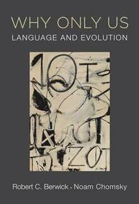Why only us - language and evolution