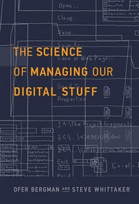 bokomslag Science of managing our digital stuff