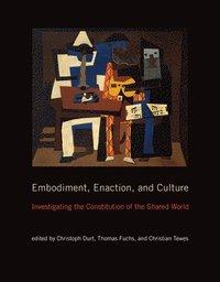bokomslag Embodiment, Enaction, and Culture