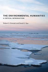 bokomslag The Environmental Humanities