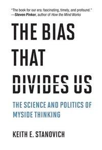 bokomslag The Bias That Divides Us