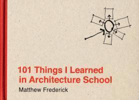 bokomslag 101 Things I Learned in Architecture School