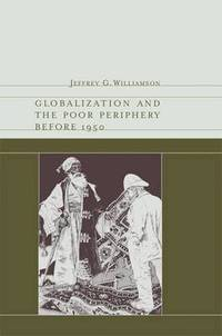bokomslag Globalization and the Poor Periphery before 1950