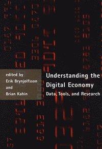 bokomslag Understanding the Digital Economy