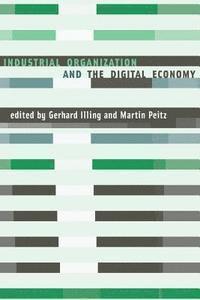 bokomslag Industrial Organization and the Digital Economy