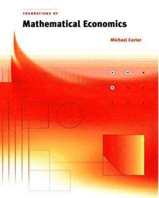 bokomslag Foundations of Mathematical Economics
