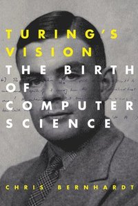 bokomslag Turing's Vision: The Birth of Computer Science