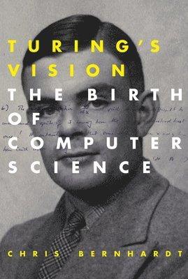 bokomslag Turings vision - the birth of computer science