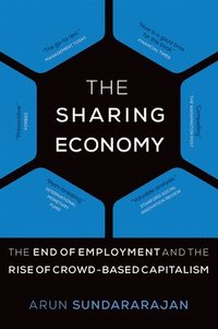 bokomslag Sharing economy - the end of employment and the rise of crowd-based capital