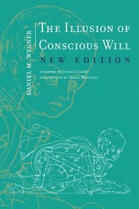 bokomslag The Illusion of Conscious Will