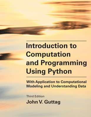 bokomslag Introduction to Computation and Programming Using Python, third edition: With Application to Computational Modeling