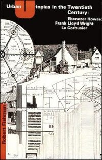 bokomslag Urban Utopias in the Twentieth Century