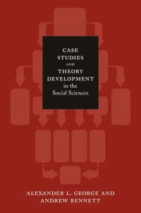 bokomslag Case studies and theory development in the social sciences