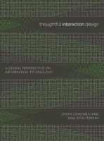 bokomslag Thoughtful interaction design - a design perspective on information technol
