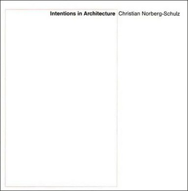 bokomslag Intentions in Architecture