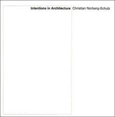 Intentions in Architecture 1