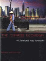 bokomslag The Chinese Economy: Transitions and Growth