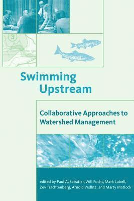 bokomslag Swimming Upstream: Collaborative Approaches to Watershed Management