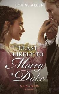bokomslag Least Likely To Marry A Duke