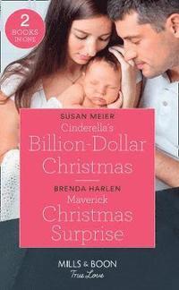 bokomslag Cinderella's Billion-Dollar Christmas / Maverick Christmas Surprise